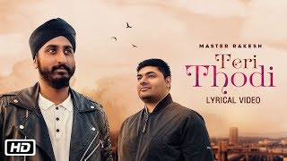 Teri Thodi | Lyrical | Master Rakesh | OMG Music | Latest Punjabi Song 2018