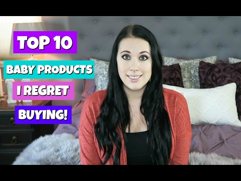 BABY PRODUCTS I REGRET BUYING!