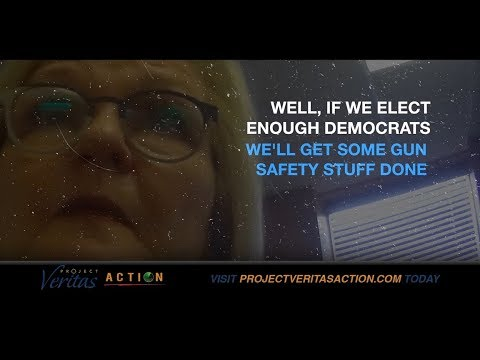 "Project Veritas: ""People just can't know that."" McCaskill Hides Agenda from Voters, ""semi-automatic rifle ban"""