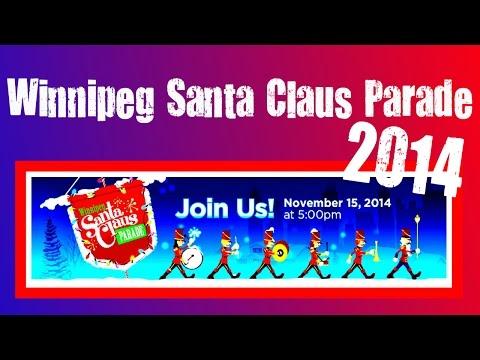Winnipeg Santa Claus Parade 2014 | Full Version