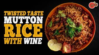 Twisted Taste Mutton Rice With Wine 🍾 | Side Dish