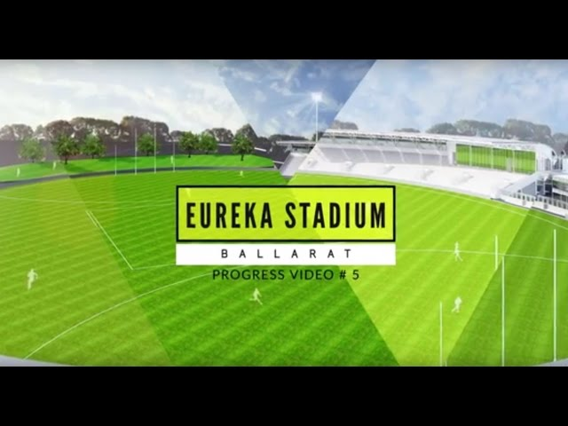 Eureka Stadium Update 05