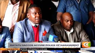 Matatu Saccos accuse police of harassment