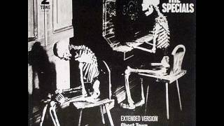 THE SPECIALS -  GHOST TOWN - WHY - FRIDAY NIGHT SATURDAY MORNING