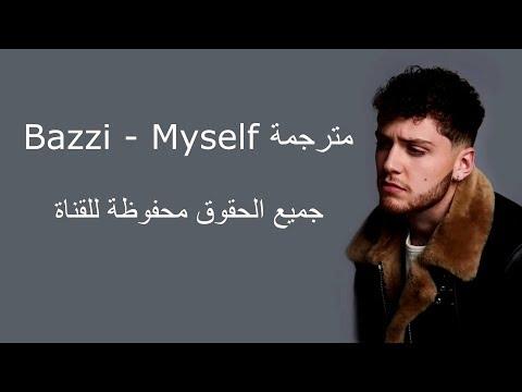 Bazzi - Myself مترجم