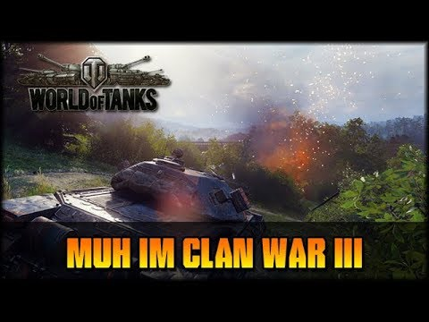 MUH im Clan War III - World of Tanks  [ deutsch 🐄 gameplay ] thumbnail