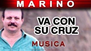 Marino - Va Con Su Cruz (musica)