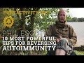 The 10 Most Powerful Tips For Reversing Autoimmunity!
