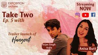 Take Two   E05   Anisa Butt   Arjan Singh Aujla   Abhikendu Deb Roy