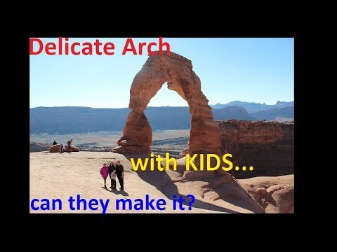 Delicate Arch hike with kids Can the kids make it? (Arches National Park)