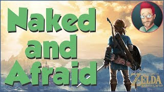 Naked and Afraid - Breath of the Wild