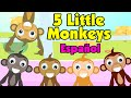 Five Little Monkeys – Spanish Nursery Rhyme (Canciones Infantiles)