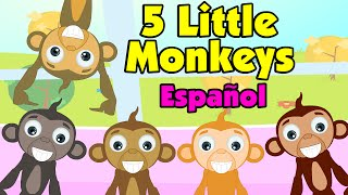 Five Little Monkeys – Spanish Nursery Rhyme (Canciones Infantiles)