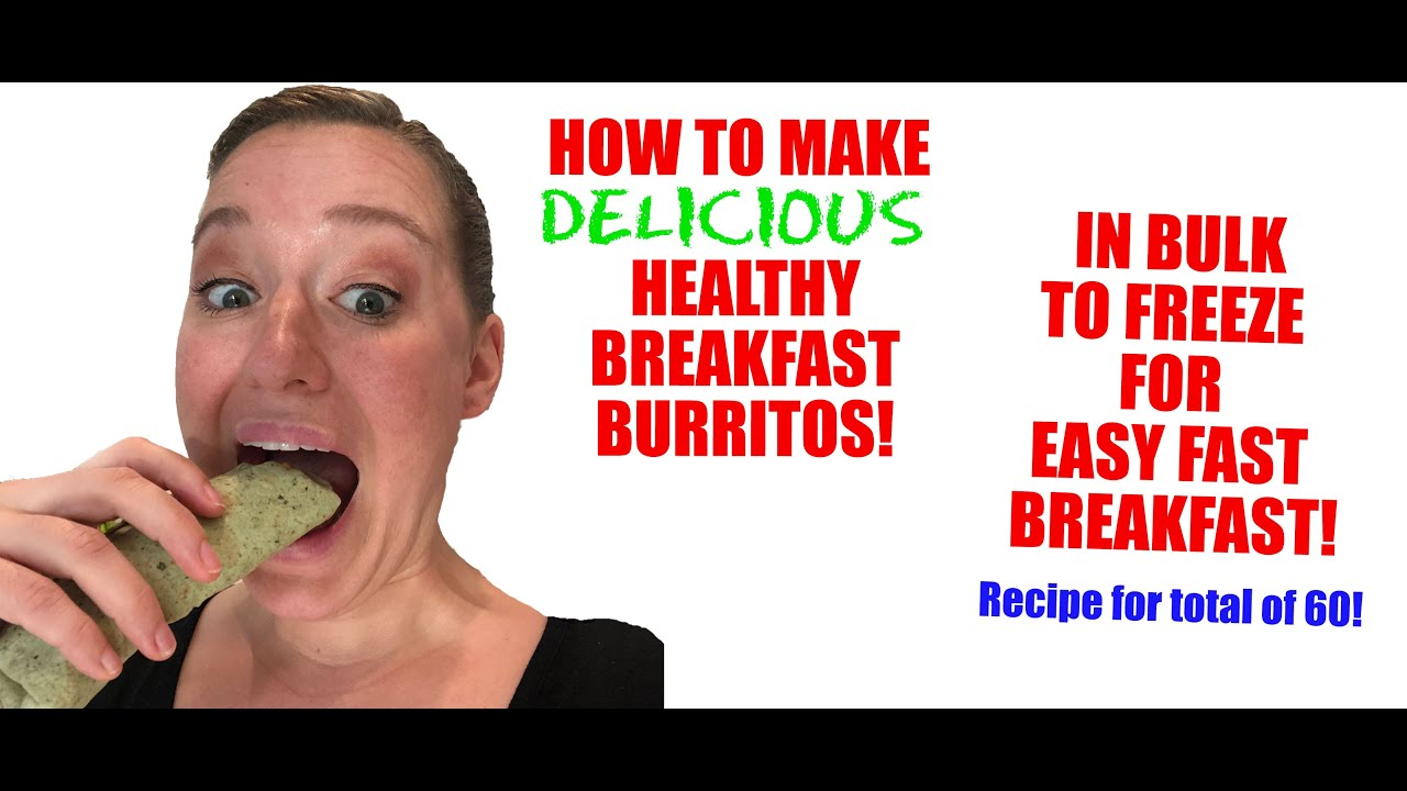 How To Make DELICIOUS Healthy Breakfast Burritos in BULK