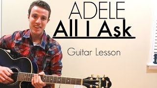 adele all i ask   guitar lesson chords
