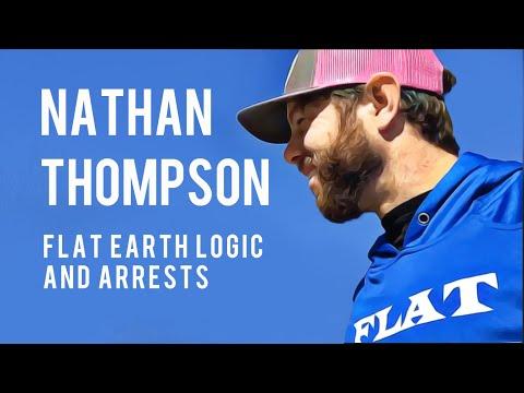 Flat Earth Logic and Arrests | Nathan Thompson thumbnail