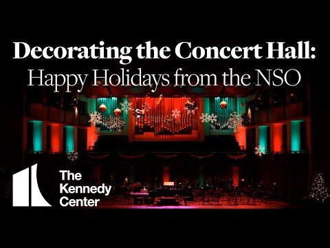 Decorating the Concert Hall: Happy Holidays from the NSO