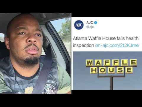 Waffle House Is Dirty WE ALREADY KNEW THAT