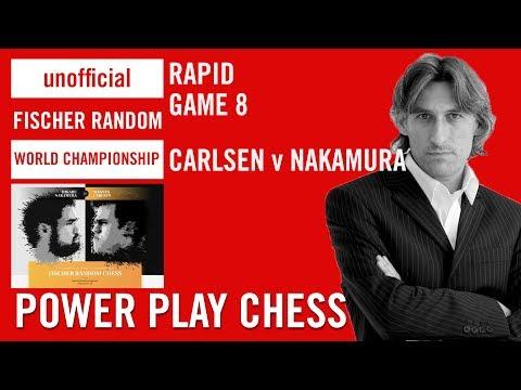 Unofficial Fischer Random Chess World Championship 2018 - Carlsen v Nakamura Rapid Game 8