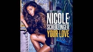 Nicole Scherzinger - Your Love (Male Version)