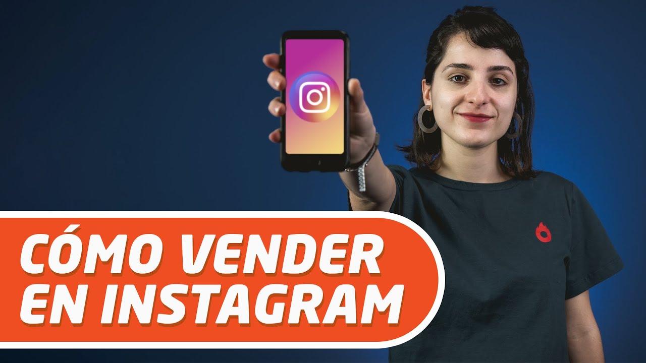 Cómo vender en Instagram? ¡Paso a paso completo!