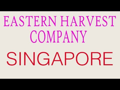 job vacancy in singapore (EASTERN HARVEST COMPANY)