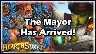 [Hearthstone] The Mayor Has Arrived!
