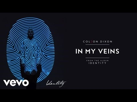 Colton Dixon - In My Veins (Audio)