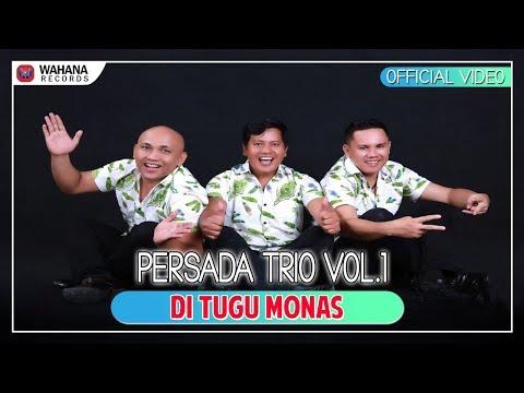Persada Trio - Di Tugu Monas