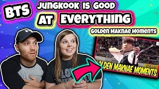 Bts Jungkook Is Good At Everything - Golden Maknae Moments Reaction