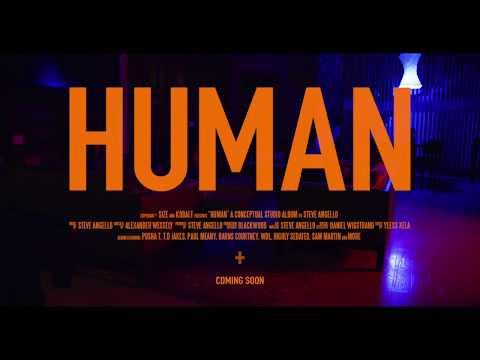 Steve Angello - HUMAN Trailer I