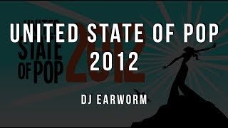 DJ Earworm - United State of Pop 2012 (Shine Brighter) [Lyrics]