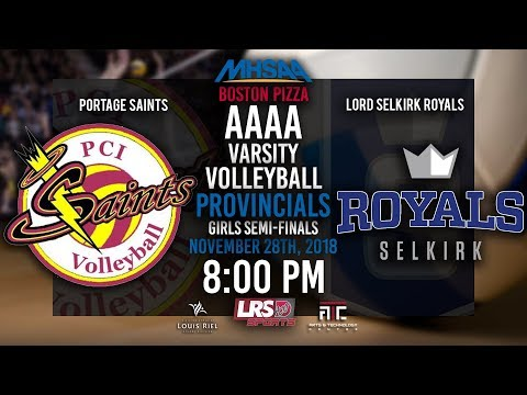 2018 MHSAA Boston Pizza Volleyball Provincial Girls Semi-Final - PCI Saints VS. LS Royals