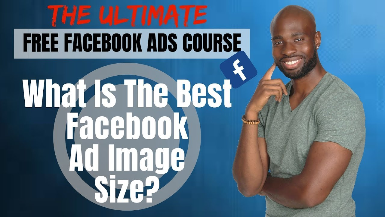 What Is The Best Facebook Ad Image Size - Free Tools For Facebook Image Specs