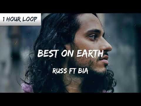 Russ - BEST ON EARTH ft. BIA (1 HOUR LOOP)