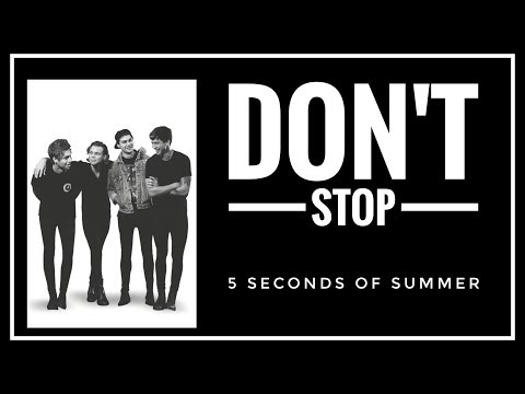 [SUB INDO] 5 Seconds Of Summer - DON'T STOP Lyrics