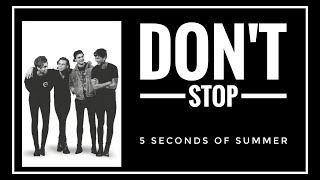 [SUB INDO] 5 Seconds Of Summer - DON'T STOP Lyrics