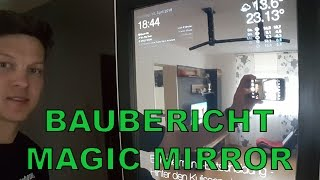 Baubericht - Magic Mirror