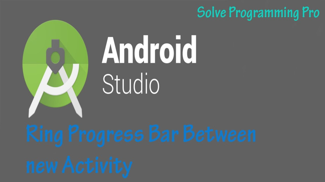 How To Create Ring Progress Bar Between New Activities In Android Studio  |Android App|