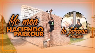 MC MEN HACIENDO PARKOUR 😱 (Le Fatrena incluido😂) thumbnail