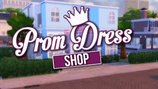 The Sims 4 Speed Build / Prom Dress Shop