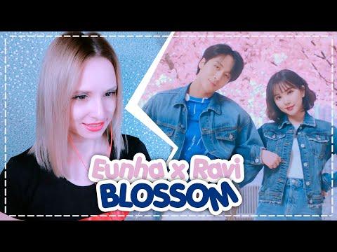 EUNHA x RAVI – BLOSSOM (Prod. Groovyroom) REACTION/РЕАКЦИЯ | KPOP ARI RANG