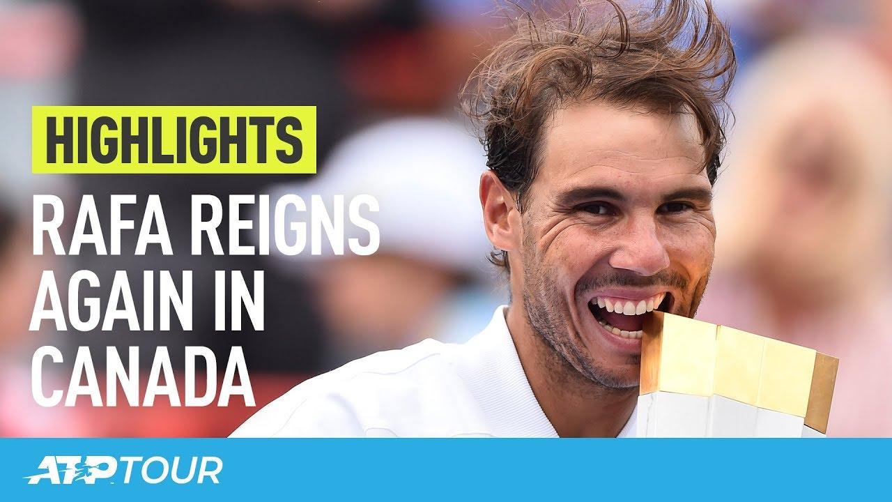 Rafa Nadal's Magic Montreal Week   HIGHLIGHTS   ATP