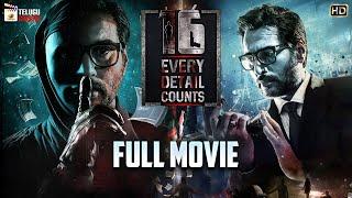 16 - Every Detail Counts Latest Telugu Full Movie 4K   Rahman   Anjana Jayaprakash I Telugu Cinema