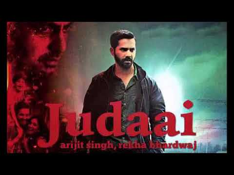 Judai mp4 video song  by arjit singh