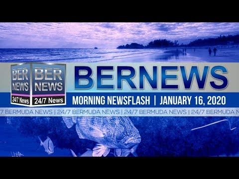 Bermuda Newsflash For Thursday, January 16, 2020