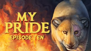 My Pride: Episode Ten