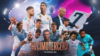 La Décimotercera - Real Madrid 2018 Film