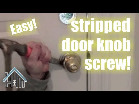 Replace a doorknob, Screw is stripped! Easy! Home Mender