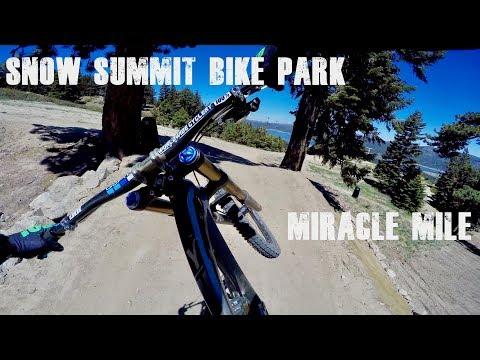 Snow Summit Bike Park 2018   Miracle Mile